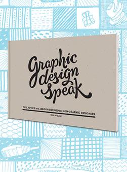 Featured Publication: Graphic Design Speak
