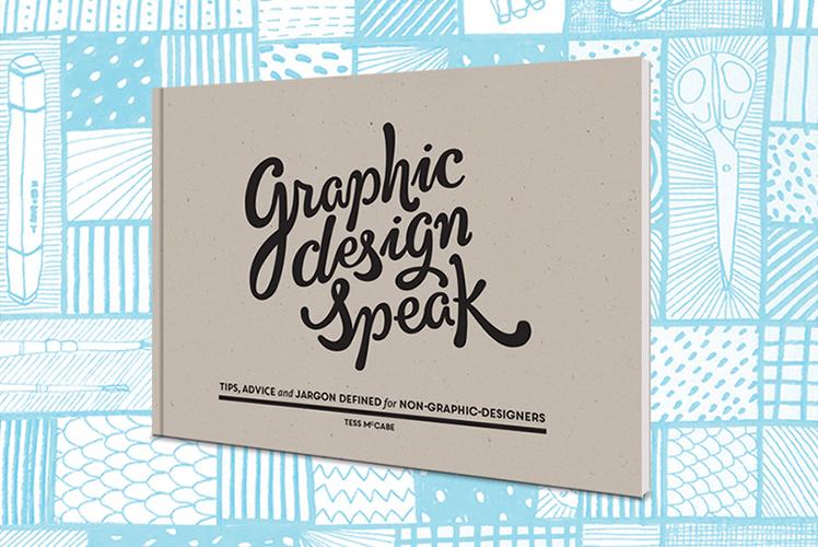 Graphic Design Speak Book
