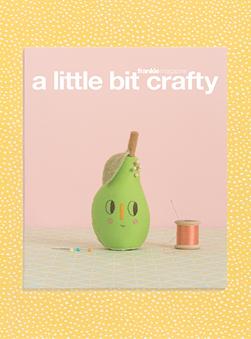 Featured Publication: A Little Bit Crafty by Frankie Magazine