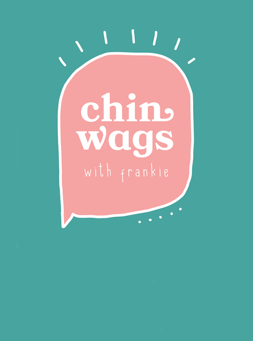chinwags with frankie